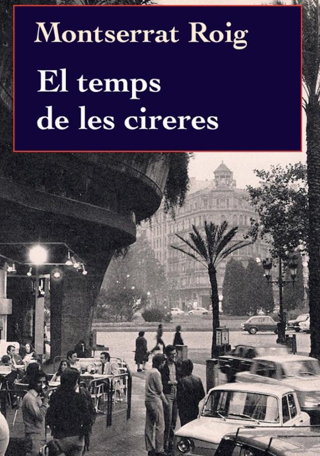 El-temps-de-les-cireres-Montserrat-Roig-portada